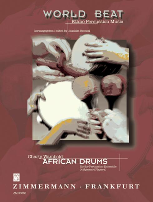 Charmant African Drums Wambold, Charly Score Et Pièces Percussion-ensemble (4 Joueurs) 9-emble (4 Player) 9 Fr-fr Afficher Le Titre D'origine